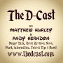 The D-Cast Episode 22