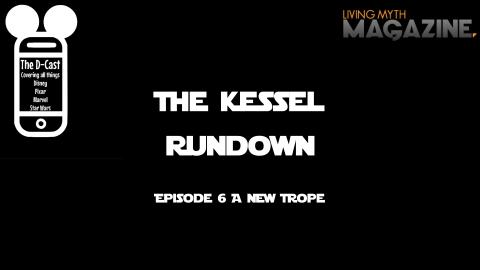 KesselRundown #6.001